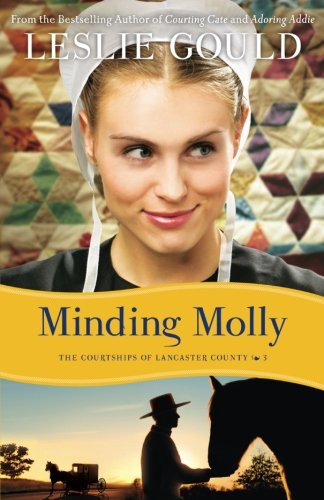 Image of Minding Molly (The Courtships of Lancaster County) (Volume 3)
