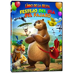 El Libro De La Selva: Festejo Del Dia Del Pajaro