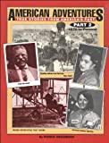 img - for American Adventures, True Stories From America's Past, Part 2, 1870 to Present by Greenberg, Morrie (2000) Paperback book / textbook / text book
