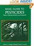Basic Guide To Pesticides: Their Char...