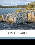 img - for Les Thibault (French Edition) book / textbook / text book