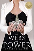Webs of Power: A Novel