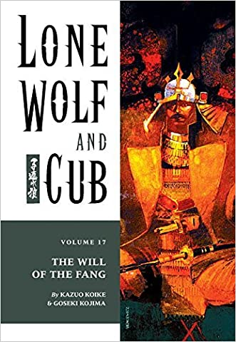 Lone Wolf and Cub Volume 17: The Will of the Fang (Lone Wolf and Cub (Dark Horse))