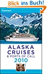 Frommer's Alaska Cruises and Ports of...