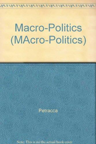 Macro-Politics (MAcro-Politics)