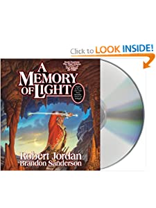 A Memory of Light (Wheel of Time, Book 14) by Robert Jordan, Brandon Sanderson, Michael Kramer and Kate Reading