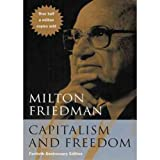 Capitalism and Freedom: Fortieth Anniversary Edition ~ Rose Friedman