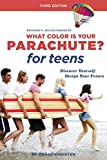 img - for What Color Is Your Parachute? for Teens, Third Edition: Discover Yourself, Design Your Future book / textbook / text book