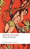 Tarzan of the Apes (Oxford World's Classics) (0199542880) by Burroughs, Edgar Rice