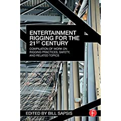 Entertainment Rigging for the 21st Century from Focal Press