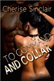 To Command and Collar (Masters of the Shadowlands Series Book 6) (English Edition)