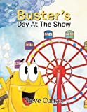 img - for Buster'S Day At The Show book / textbook / text book