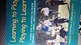 img - for Learning to Play, Playing to Learn book / textbook / text book