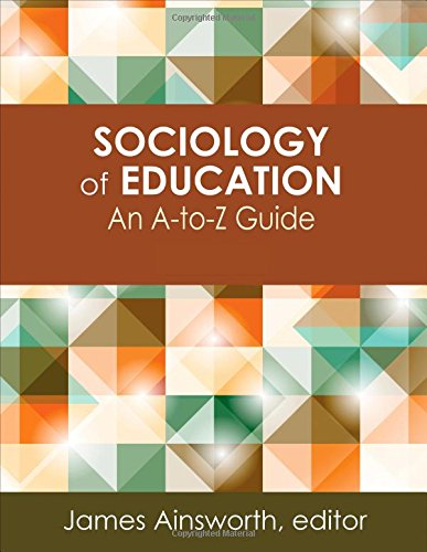 Sociology of Education: An A-to-Z Guide