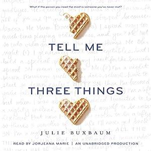 Tell Me Three Things Hörbuch