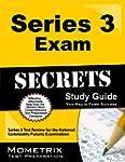 Series 3 Exam Secrets Study Guide: Se...
