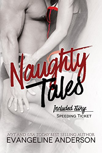 Speeding Ticket (Naughty Tales), by Evangeline Anderson