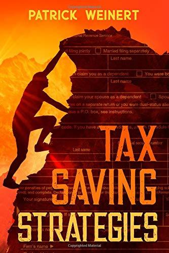 Tax Saving Strategies [Weinert, Patrick] (Tapa Blanda)