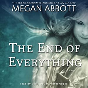 The End of Everything: A Novel | [Megan Abbott]