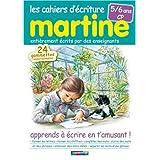 Les cahiers d'�criture Martine 5/6 ans CP : Apprends � �crire en t'amusant !par Ines Galan