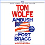 Ambush at Fort Bragg | Tom Wolfe