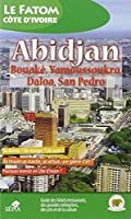 Abidjan, Bouake, Yamoussoukro, Daloa, San Pedro
