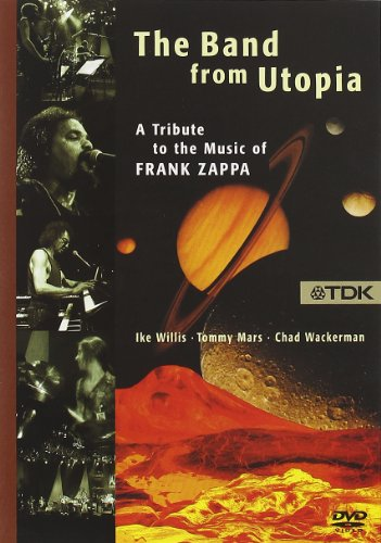 The Band from Utopia: A Tribute to the Music of Frank Zappa - Live in Stuttgart