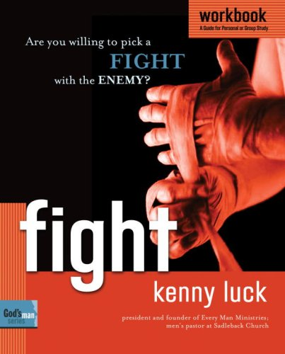 Fight Workbook: Are You Willing to Pick a Fight with Evil? (God