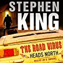 The Road Virus Heads North (       UNABRIDGED) by Stephen King Narrated by Jay O. Sanders