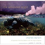 The Annotated Origin: A Facsimile of the First Edition of On the Origin of Species ~ Charles Darwin
