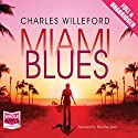 Miami Blues Audiobook by Charles Willeford Narrated by Paul Birchard
