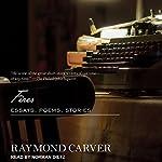 Fires: Essays, Poems, Stories | Raymond Carver
