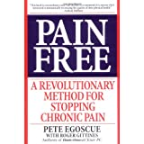 Pain Free: A Revolutionary Method for Stopping Chronic Pain ~ Pete Egoscue