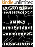 Absolute Darkness (Ten Horror Stories)