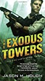 The Exodus Towers: The Dire Earth Cycle: Two