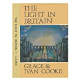 Light in Britainby Grace Cooke