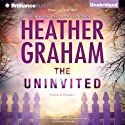 The Uninvited (       UNABRIDGED) by Heather Graham Narrated by Luke Daniels