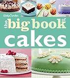 Betty Crocker The Big Book of Cakes (Betty Crocker Big Book)