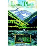 img - for Louis' Place: Une Histoire Canadienne - The Story of Louis Potvin, from Bonnyville to Lillooet Lake Via Tokyo and Havana as Told to Ron Rose (Paperback) - Common book / textbook / text book