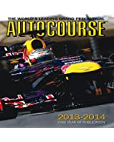 Autocourse 2013/14: The World's Leading Grand Prix Annual (Autocourse: The World's Leading Grand Prix Annual)