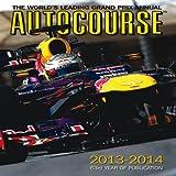 Tony Dodgins Autocourse 2013/14: The World's Leading Grand Prix Annual (Autocourse: The World's Leading Grand Prix Annual)
