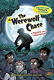 The Werewolf Chase: A Mystery About Adaptations (Summer Camp Science Mysteries)
