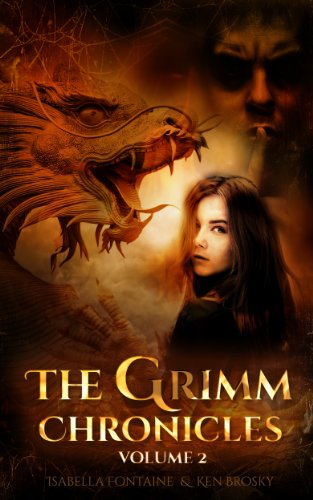 The Grimm Chronicles, Vol. 2 by Isabella Fontaine And Ken Brosky ebook deal