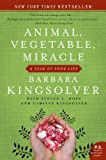 img - for Animal, Vegetable, Miracle: A Year of Food Life book / textbook / text book