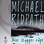 Hvor skygger ruge | Michael Ridpath