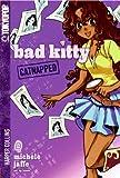 Bad Kitty, Volume 2: Catnapped