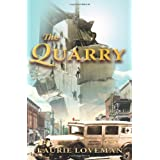 The Quarry: Firehouse Family Series: Book Two ~ Laurie Loveman