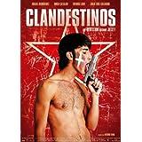"""Clandestinos - Die Rebellion beginnt jetzt!von """"Israel Rodr�guez"""""""