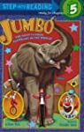Jumbo: The Most Famous Elephant in th...