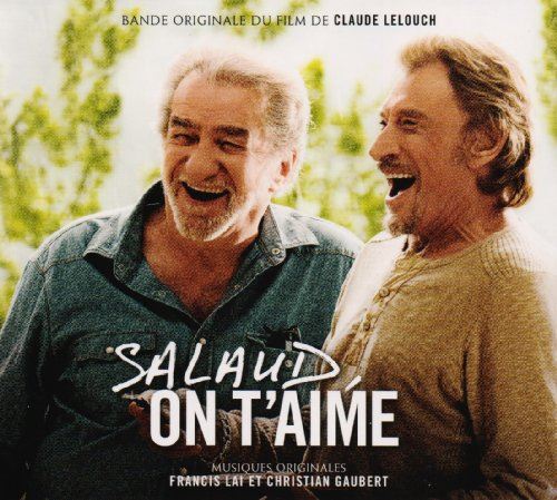 Salaud on t'aime : Bande originale du film de Claude Lelouch